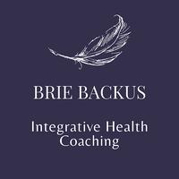 Brie Backus Integrative Health Coaching